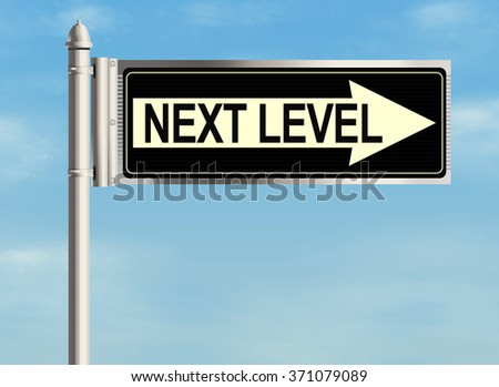 Next Level. Road sign on sky background. Raster