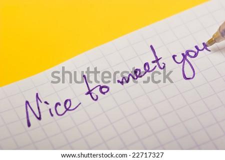 Nice To Meet You Text