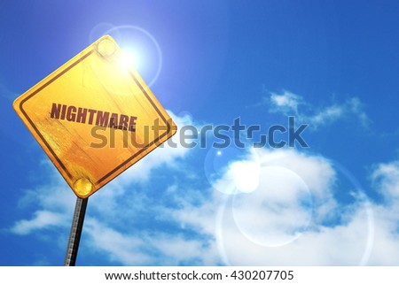 nightmare, 3D rendering, glowing yellow traffic sign  - stock photo