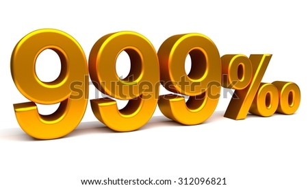 Nine hundred and ninety nine per mill 3D text, with big golden fonts isolated on white background. Rendered illustration.