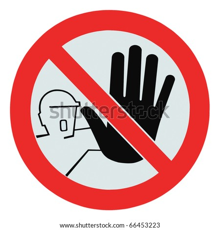 No access for unauthorized persons, unauthorized warning sign, isolated - stock photo