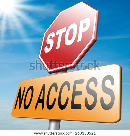 no access restricted area stop here password required members only no entrance denied authorized personnel only  - stock photo