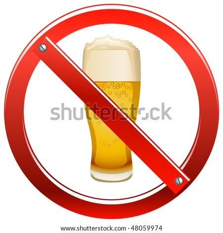 No Alcohol Sign - stock photo
