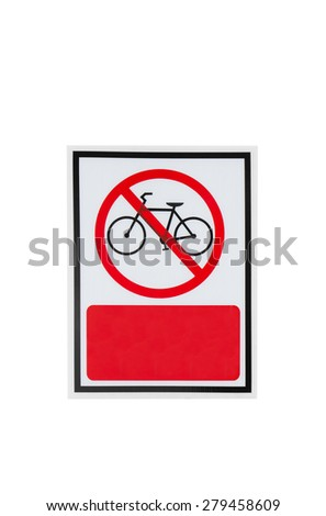 No Bicycle Entry Sign On White Background - stock photo
