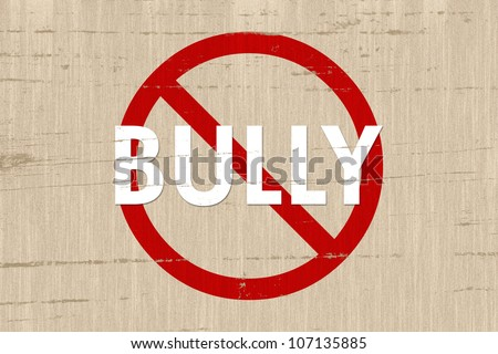 No bully sign on a grunge beige background