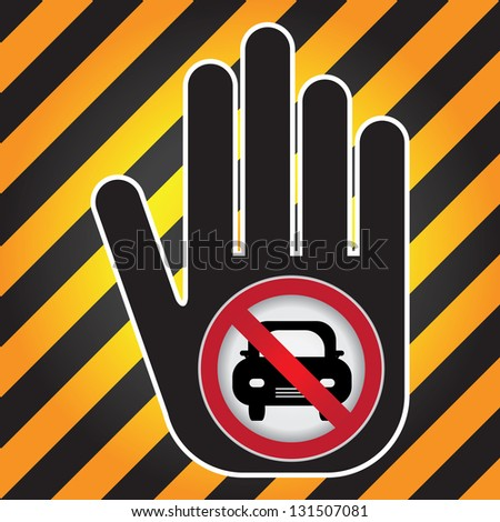 No Car Prohibited Sign Present By Hand With No Car Sign Inside in Caution Zone Dark and Yellow Background - stock photo
