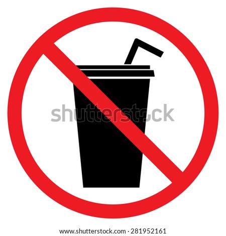 No drink. No fastfood sign. Red prohibition sign. Stop symbol