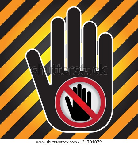 No Enter Prohibited Sign Present By Hand With No Enter Sign Inside in Caution Zone Dark and Yellow Background - stock photo