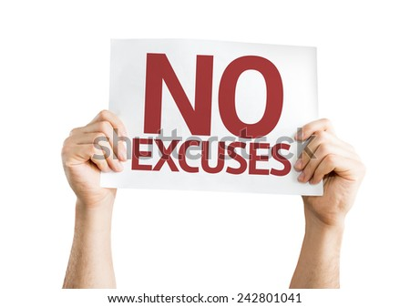 No Excuses card isolated on white background - stock photo