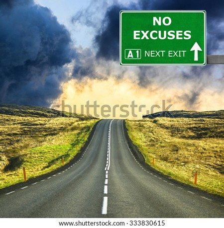 NO EXCUSES road sign against clear blue sky - stock photo