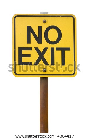 No Exit Sign with white Background - stock photo