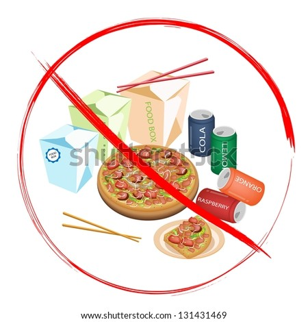 No Fast Food, An Illustration of Forbidden or Prohibition Sign on Different Types of Fast Food, Soda Drink, Food Boxs and Pizzas - stock photo