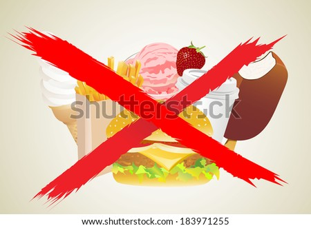 No Fast Food, An Illustration of Forbidden or Prohibition Sign on Different Types of Food, Soda Drink and Ice Cream - stock photo