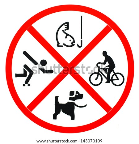 no fishing , no skateboarding and no pet on white background - stock photo