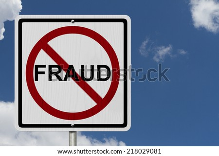 No Fraud Sign, An red road sign with word Fraud and not symbol with blue sky background - stock photo