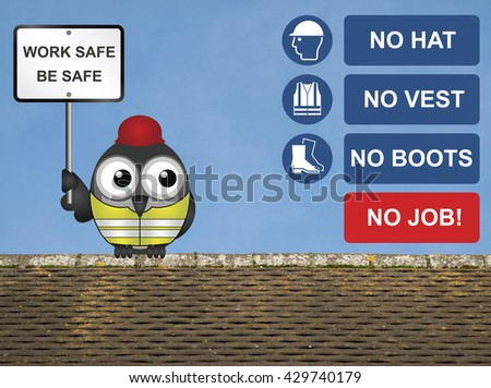 No hat no boots no vest no job construction site sign with bird construction worker perched on a rooftop with work safe be safe message isolated on white background - stock photo