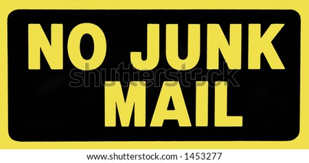 No Junk Mail Sign - stock photo