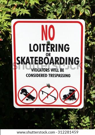No loitering or skateboarding. - stock photo
