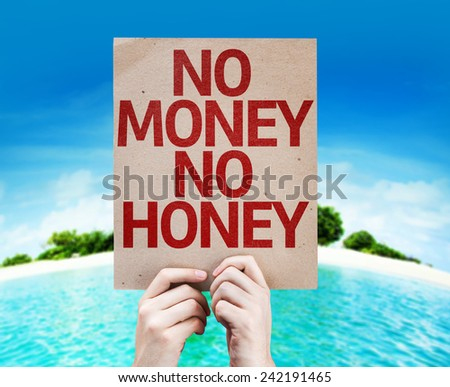 No Money No Honey card with a beach on background - stock photo