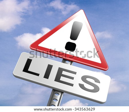 no more lies stop lying tell the truth and be honest no misleading or deception - stock photo