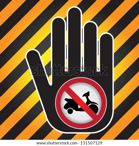 No Motorcycle Prohibited Sign Present By Hand With No Scooter Sign Inside in Caution Zone Dark and Yellow Background - stock photo