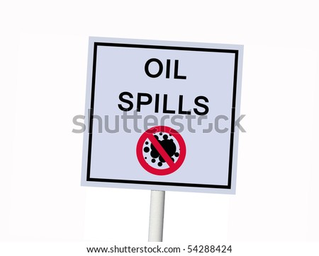 no oil spills sign isolated on white - stock photo