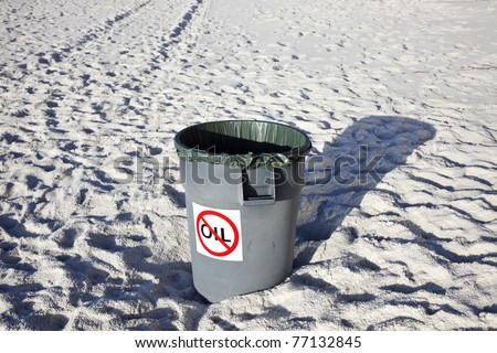 No Oil Waste - seen on the beach in Florida - stock photo