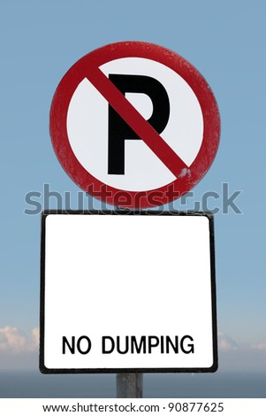 no parking and no dumping sign on a cliff edge in ballybunion ireland with clipping path - stock photo