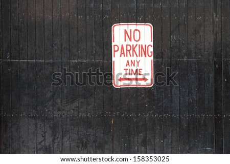 No Parking Any Time sign - stock photo