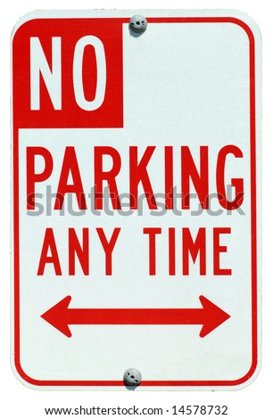No Parking Any Time street sign - stock photo