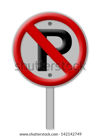 No parking sign on white background , Part of a series.