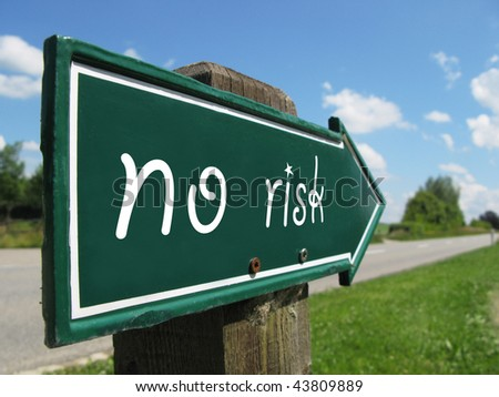 NO RISK road sign