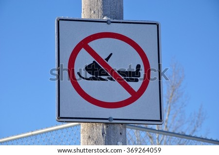 No snowmobile use signage