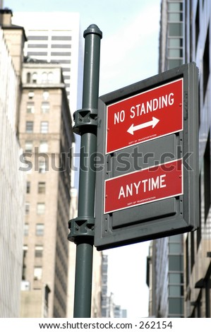 No Standing Anytime sign in city