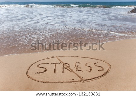 No stress! A simple concept image written in the sand on a beautiful Hawaii beach. - stock photo