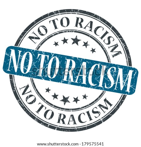 No To Racism blue grunge round stamp on white background