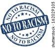 No to racism grunge blue round stamp - stock photo