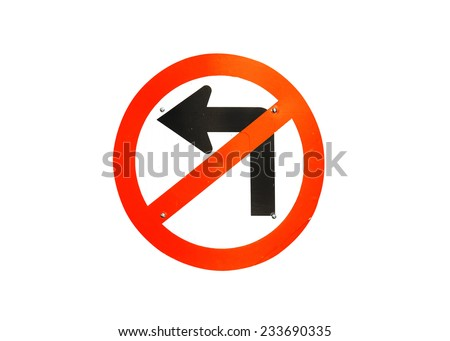 No turn left traffic sign on white backgrounds - stock photo