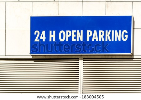 Nonstop All Day Open Parking Sign