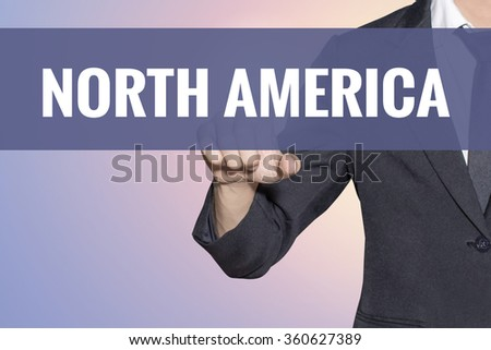 North America word Business man touch on virtual screen soft sweet vintage background - stock photo