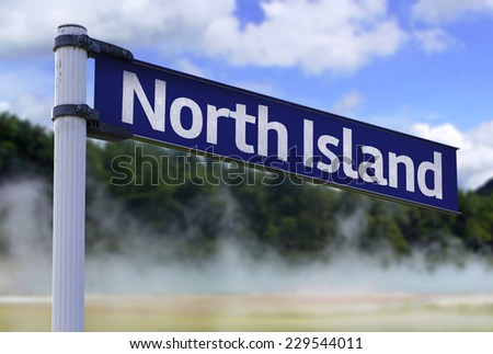 North Island, New Zealand sign on a beautiful landscape background - stock photo