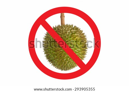 Not allow Durian symbol isolated on white background. Circle Prohibited red Sign on Durian photo. Smelly food not allowed - stock photo