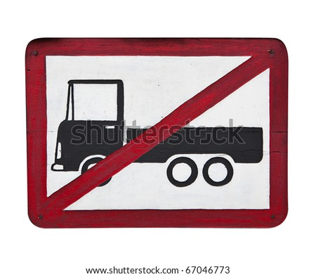 not allow truck wooden sign - stock photo