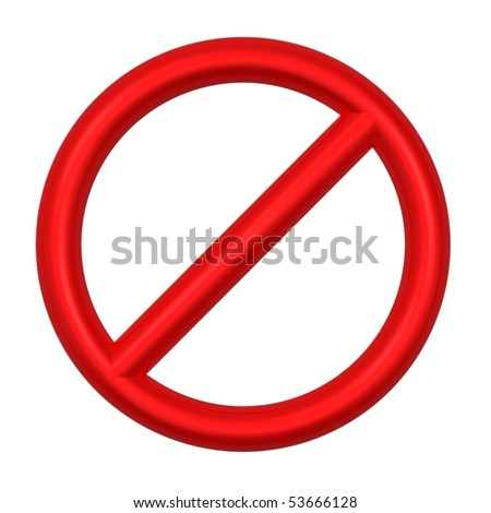 Not allowed sign isolated on white. Computer generated 3D photo rendering.