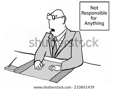 Not Responsible for Anything - stock photo