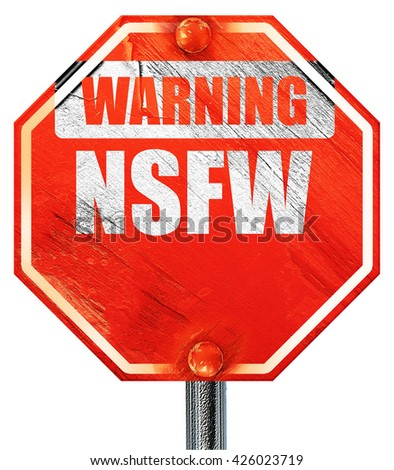 Not safe for work sign, 3D rendering, a red stop sign - stock photo