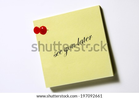 """note pad with the words """"see you later"""" - stock photo"""