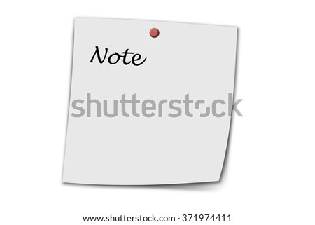 Note written on a memo isolated on white - stock photo