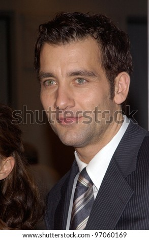 Nov 22, 2004; Los Angeles, CA: Actor CLIVE OWEN at the Los Angeles premiere of his new movie Closer.