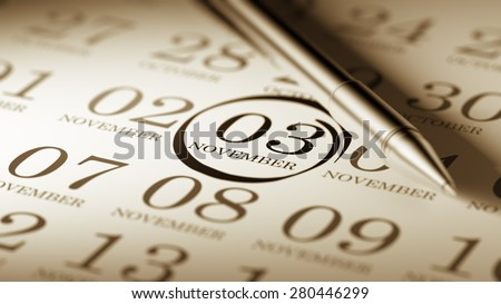 November 03 written on a calendar to remind you an important appointment.